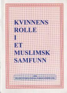 Kvinnens rolle i et muslimsk samfunn